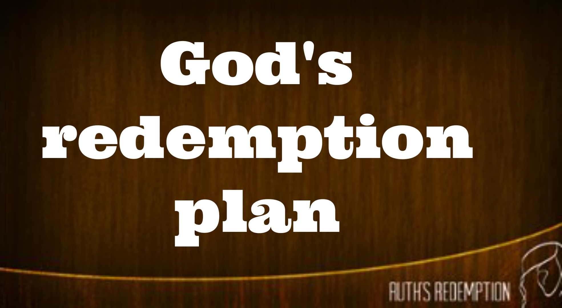 God's redemption plan (2)